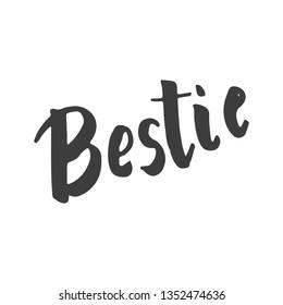 Bestie hand lettering word written best friend black on white background vector