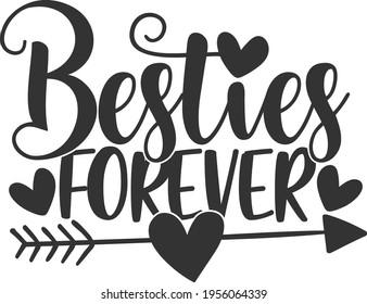 Besties Forever - Best Friends design