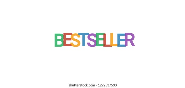 "Bestseller word concept. Colorful ""Bestseller"" on white background. Use for cover, banner, blog."