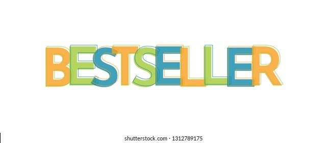 "Bestseller word concept. ""Bestseller"" . Use for cover, banner, blog."