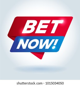 BET NOW! arrow tag sign.