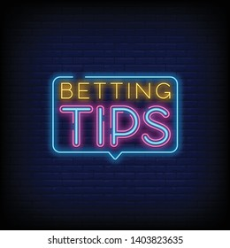 Bet Tips neon sign vector with a Brick Wall Background. Bright night signboard on gambling  betting. Light banner  design element. Vector Illustration
