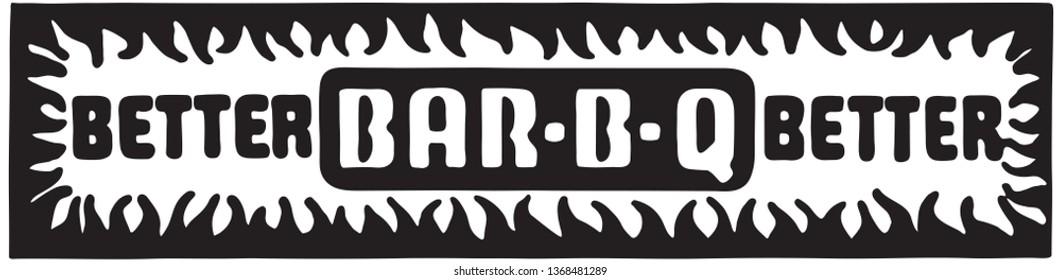 Better BarbBQ - Retro Ad Art Banner