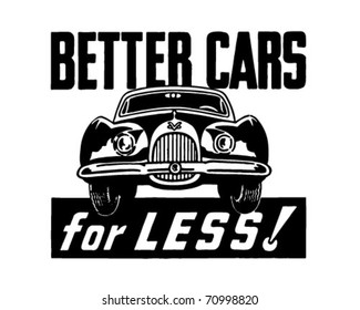 Better Cars For Less - Retro Ad Art Banner