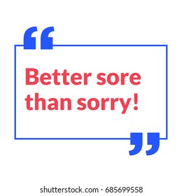 Better Sore Than Sorry Motivational Gym Fitness Poster