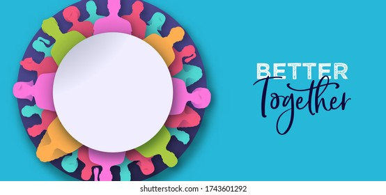 Better together banner illustration. Colorful diverse people circle in modern 3D paper cut craft style. United community or business teamwork concept.