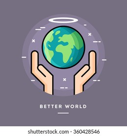 Better world, flat design thin line banner, usage for e-mail newsletters, web banners, headers, blog posts, print and more