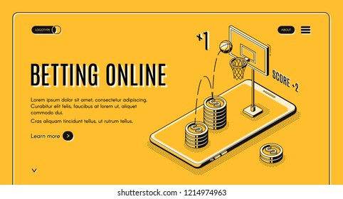 Betting on sports online line art, isometric vector web banner or website template. Online gambler winnings or profit on basketball match. Internet bookmaker, betting exchange mobile app, landing page