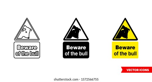 Beware of the bull hazard sign icon of 3 types: color, black and white, outline. Isolated vector sign symbol.