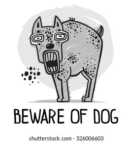 Beware of dog. Angry, aggressive dog. Vector illustration in a hand drawn style.