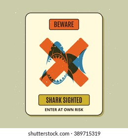 Beware of sharks. Vintage style sign.