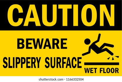 Beware slippery surface sign. Wet or slippery floor. Man falling. Vector sign.