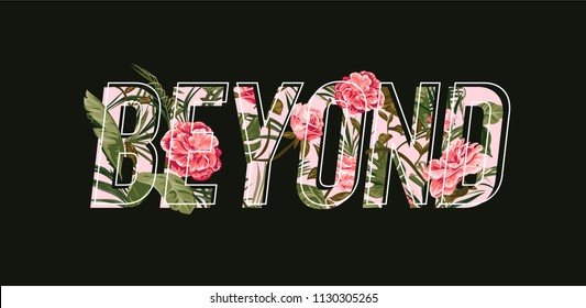 beyond slogan with tropical flower illustration