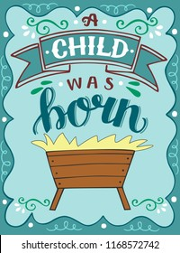 Bible Christmas lettering A child was born. Biblical background. Christian poster. Greeting card. Scripture print. Quote