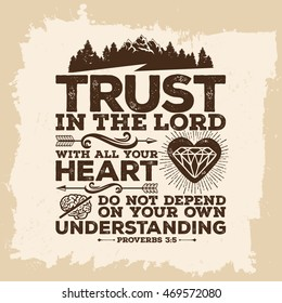 Bible lettering. Christian art. Trust in the LORD with all your heart, and do not lean on your own understanding. Proverbs 3:5