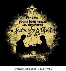Bible lettering. Christian art. For unto you is born this day in the city of David a Savior, who is Christ the Lord
