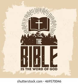Bible lettering. Christian art. The bible is the word of God.