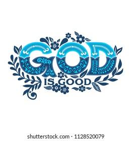 Bible lettering. Christian illustration. God is good.