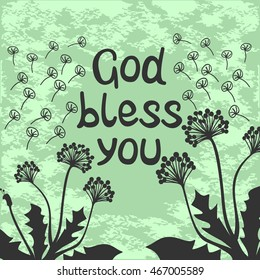 Bible lettering God bless you with dandelions
