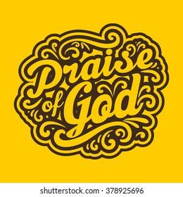 Bible typographycs. Praise of God.