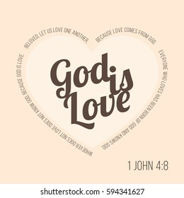 Bible verse for evangelist and valentine, John 4 8 god is love typographic in heart shape