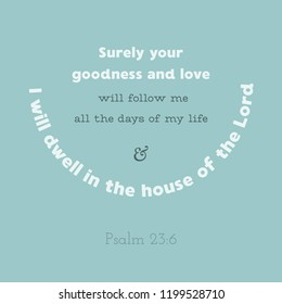 bible verse from psalm, i will dwell in the house of the lord