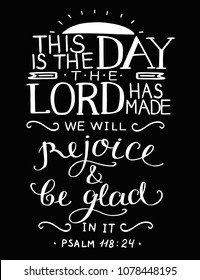 Bible verse This is the day the Lord has made. Psalm. Christian poster. Card. New Testament. Scripture print