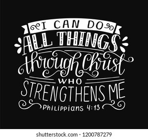 Biblical background with hand lettering I can do all things through Christ, who strengthens me. Christian poster. Bible verse. Scripture print. Motivational quote. Graphic