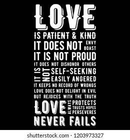 Biblical phrase from 1 corinthians 13:8, love never fails, typography design for use as printing poster, flyer or t shirt