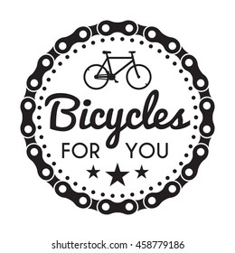 Bicycles Badge Label with chain. Bike for you custom hipster shop rent. For signage, prints and stamps