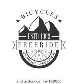 Bicycles freeride extreme challenge vintage label. Black and white vector Illustration