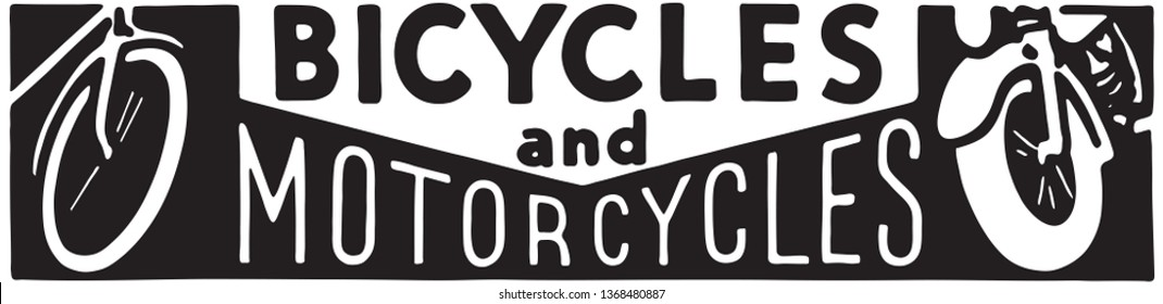 Bicycles And Motorcycles - Retro Ad Art Banner