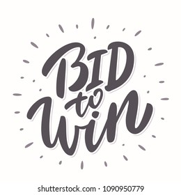 Bid to win banner.