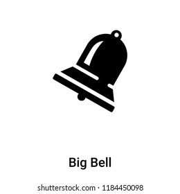 Big Bell icon vector isolated on white background, logo concept of Big Bell sign on transparent background, filled black symbol