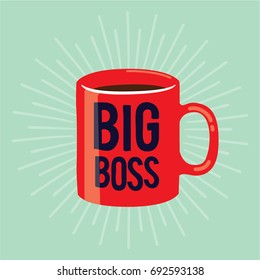 big boss hand drawn tag on a red mug vector illustration