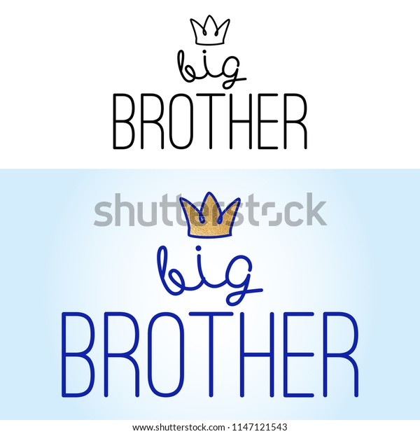 Big Brother Handmade Calligraphy Vector Quote Stock Image ...