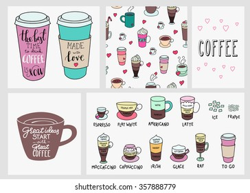 Big coffee shop set. Quote lettering on coffee cup shape set. Calligraphy style coffee quote. Coffee shop promotion motivation. Coffee background. Coffeee types. Made with love.