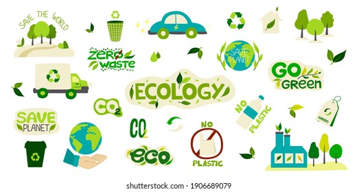 Big collection of environmental stickers with the words-zero waste, ecology, save the planet, eco, recycling, no plastic. A set of decorative design elements. Flat vector illustration.