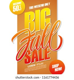 Big Fall Sale special offer banner template with hand drawn lettering for autumn seasonal shopping, business, promotion and advertising. Vector illustration.