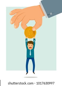 Big hand taking a coin from a small man. Concept of taxes and fees collection.