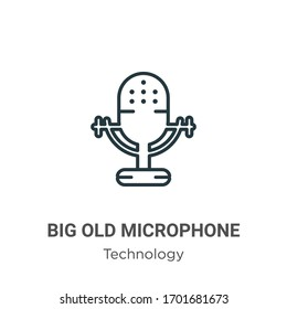 Big old microphone outline vector icon. Thin line black big old microphone icon, flat vector simple element illustration from editable technology concept isolated stroke on white background