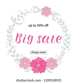 BIG SALE 50% OFF background loyout. Lettering design with flower, frame  for  banner, flyer, invitation, poster, greeting card, discount. Vector illustration EPS 10