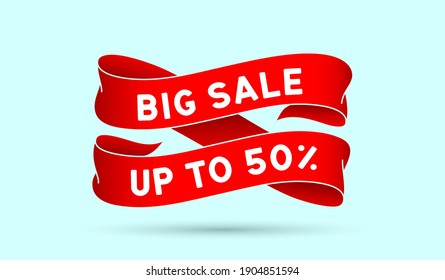 Big Sale Up to 50 percent. Red vintage ribbon with text Big Sale Up to 50 percent. Red vintage banner with ribbon, graphic design. Old school element for final sale, discount. Vector Illustration