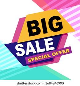 Big sale bright banner. Special offer. Vector illustration.