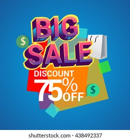 Big sale discount 75% off vector design for banner, flyer and brochure for event promotion business or department store.