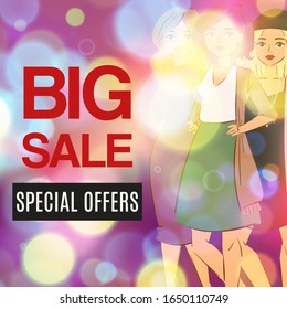 Big sale and fashion special offer vector illustration. Advertisement about sale on defocused background with beautiful cartoon girls. Fashion and ladies cloths special offer poster or banner.