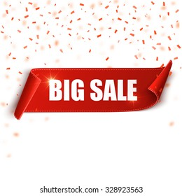 Big sale vector banner. Red realistic curved paper scroll. Ribbon with confetti.