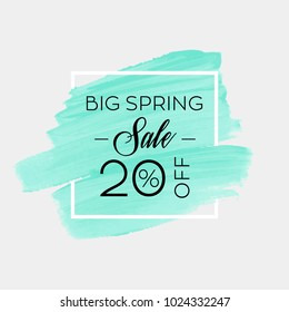 Big Spring Sale 20% off sign over watercolor art brush stroke paint abstract background vector illustration. Perfect acrylic design for a shop and sale banners.