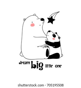 "Big white polar bear and little panda are hugging and looking at the falling star. childish simple hand drawn vector for t-shirts, mugs, wall art, baby shower, cards etc. text ""dream big little one"""