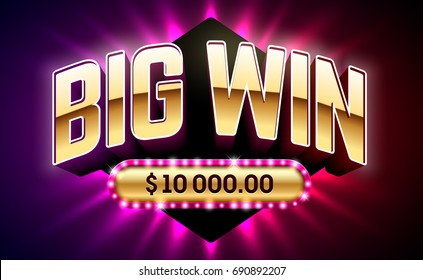Big Win banner for gambling games such as poker, roulette, slot machines, cards and other casino games. Vector illustration.